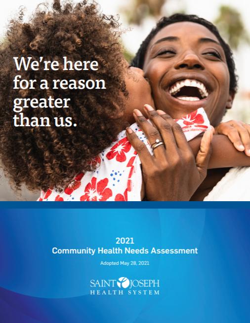 Community Health Needs Assessment 2018, St. Joseph Health System